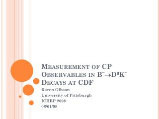 Measurement of CP Observables in B -  D 0 K -  Decays at CDF