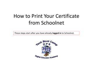 How to Print Your  Certificate from  Schoolnet
