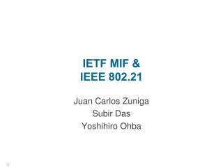 IETF MIF & IEEE 802.21