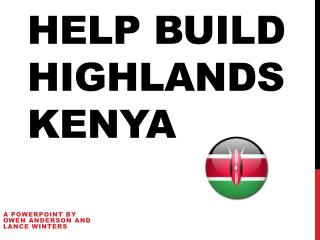 Help Build Highlands Kenya