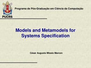 Models and Metamodels for Systems Specification
