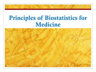 Principles of Biostatistics for Medicine