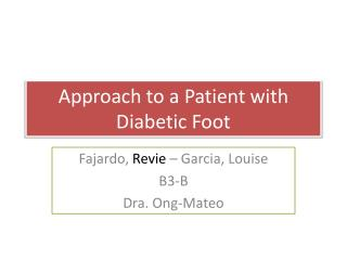 Approach to a  P atient with Diabetic Foot