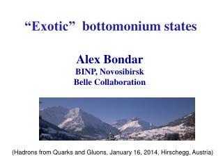 """Exotic""   bottomonium  states"