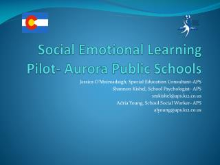 Social Emotional Learning Pilot- Aurora Public Schools