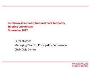 Pembrokeshire Coast National Park Authority Scrutiny Committee  November 2012
