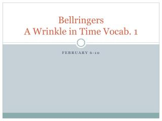 Bellringers A Wrinkle in Time Vocab. 1