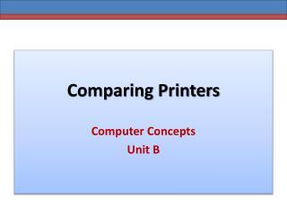 Comparing Printers