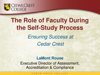 The Role of Faculty During the  Self-Study  Process