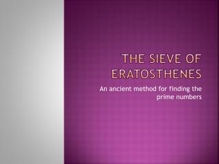 The sieve of  eratosthenes