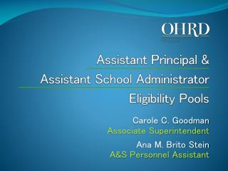 Assistant Principal &  Assistant School Administrator Eligibility Pools