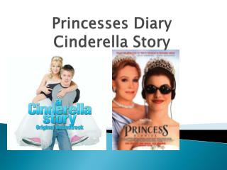Princesses Diary Cinderella Story