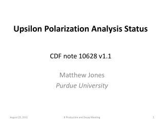 Upsilon Polarization Analysis Status CDF note 10628 v1.1