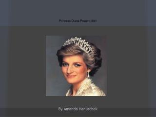 Princess Diana Powerpoint!!