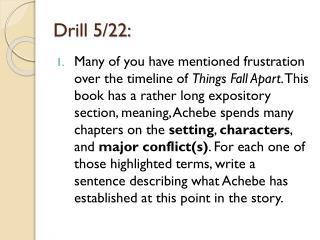 Drill 5/22: