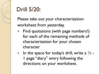 Drill 5/20: