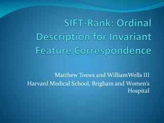 SIFT-Rank: Ordinal Description for Invariant Feature Correspondence