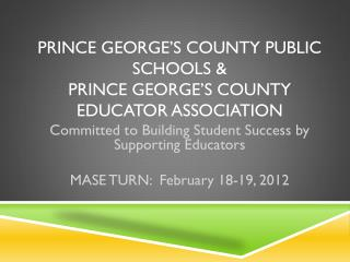 Prince George's County Public Schools &  Prince George's County Educator Association