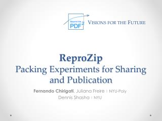 ReproZip Packing Experiments for Sharing and Publication