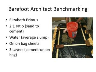 Barefoot Architect Benchmarking