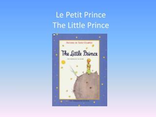 Le Petit Prince The Little Prince