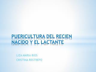 PUERICULTURA DEL RECIEN NACIDO Y EL LACTANTE  PUERICULTURA DEL RECIEN NACIDO Y DEL LACTANTE