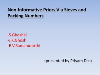 Non-Informative Priors Via Sieves and Packing Numbers