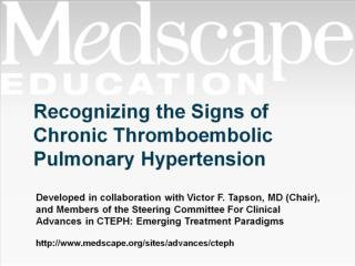 Recognizing the Signs of Chronic Thromboembolic Pulmonary Hypertension