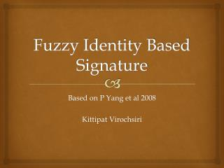 Fuzzy Identity Based Signature