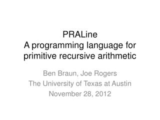 PRALine A programming language for primitive recursive arithmetic