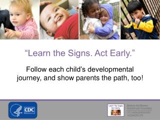Follow each child's developmental journey, and show parents the path, too!