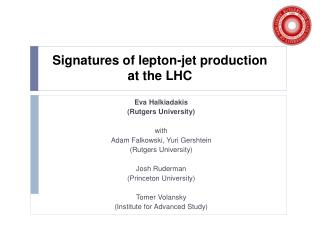Signatures of lepton-jet production  at the LHC