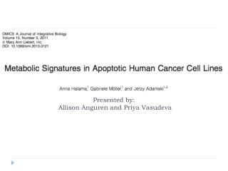 Presented by:  Allison  Anguren  and Priya Vasudeva