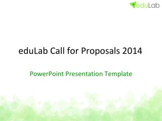 eduLab  Call for  Proposals  2014