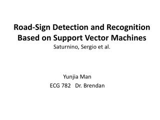 Road-Sign Detection and Recognition Based  on Support  Vector  Machines Saturnino , Sergio et al.