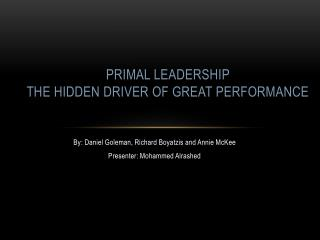 Primal Leadership  The Hidden Driver of Great Performance