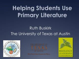 Ruth Buskirk The University of Texas at Austin