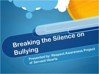 Breaking the Silence on Bullying