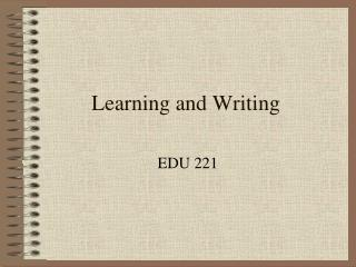 Learning and Writing