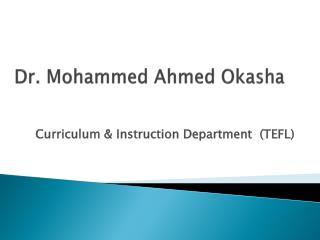 Dr. Mohammed Ahmed Okasha