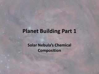 Planet Building Part 1