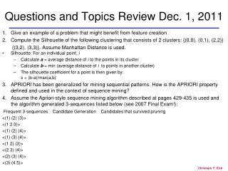 Questions and Topics Review Dec. 1, 2011