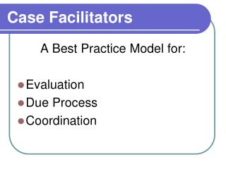 Case Facilitators