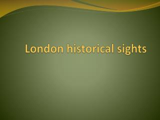 London historical sights