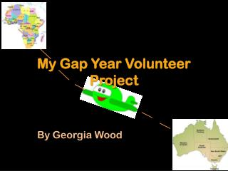 My Gap Year Volunteer Project