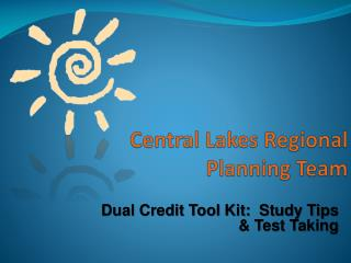 Central Lakes Regional Planning Team