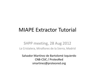 MIAPE Extractor Tutorial