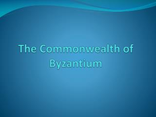 The Commonwealth of Byzantium