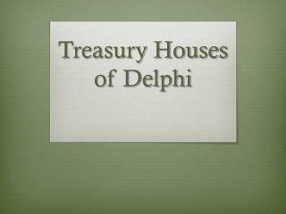 Treasury Houses of Delphi