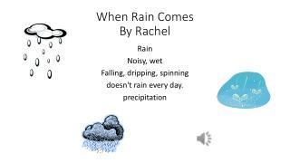 When Rain Comes By Rachel